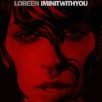 "Loreen's New Song  ""I'm In It With You"""