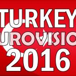Turkey Won't Participate Eurovision Song Contest 2016