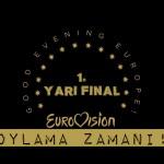 ANKET: 1. Yarı Final Finalistleri Kimler Olacak?