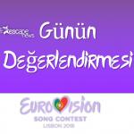 Video: Eurovision 2018: Günün Değerlendirmesi – 4 ve 5